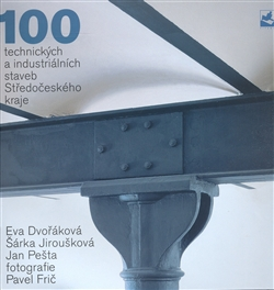 100 technical and industrial buildings of Middle Czech region (book)